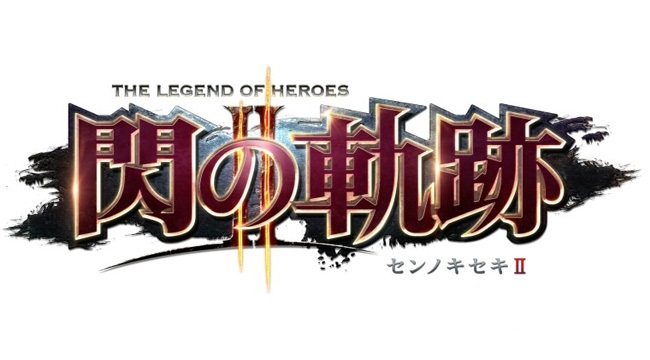 Новый трейлер The Legend of Heroes: Sen no Kiseki II