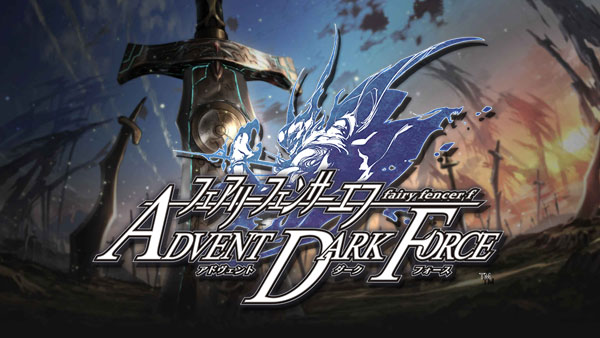 Тизер-трейлер Fairy Fencer F: Advent Dark Force для PS4