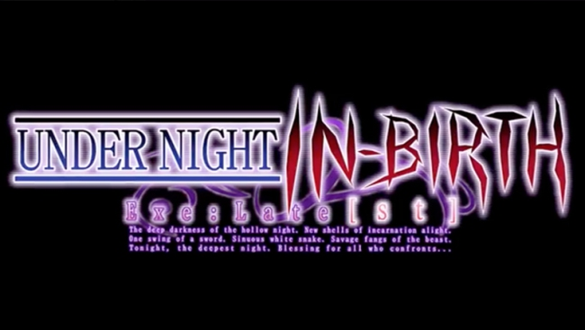 Опенинг Under Night In-Birth Exe:Late[st]
