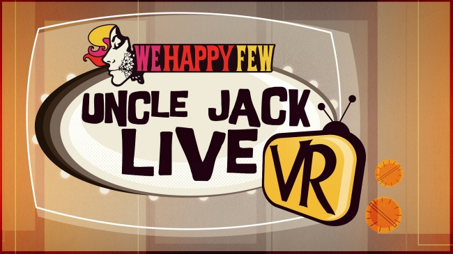 Обзор We Happy Few: Uncle Jack Live VR