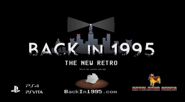 Хоррор Back in 1995 спешит на PlayStation 4 и PlayStation Vita